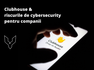 Clubhouse - cybersecurity risks for companies